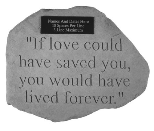 If Love Could Of Saved You Personalized Memorial